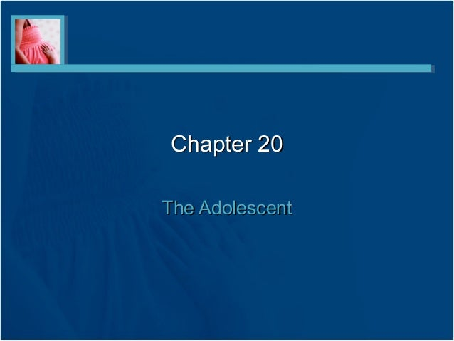 Chapter 20The Adolescent