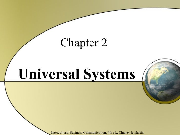 Intercultural Communications: Chapter 02 universal systems