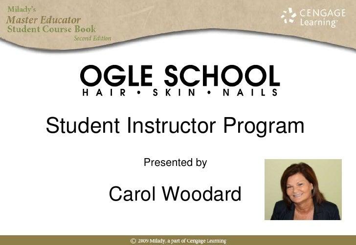 Student Instructor ProgramPresented byCarol Woodard<br />