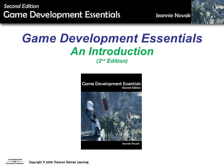 Game Development Essentials  An Introduction (2 nd  Edition)