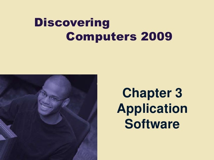Chapter 3 Application Software<br />