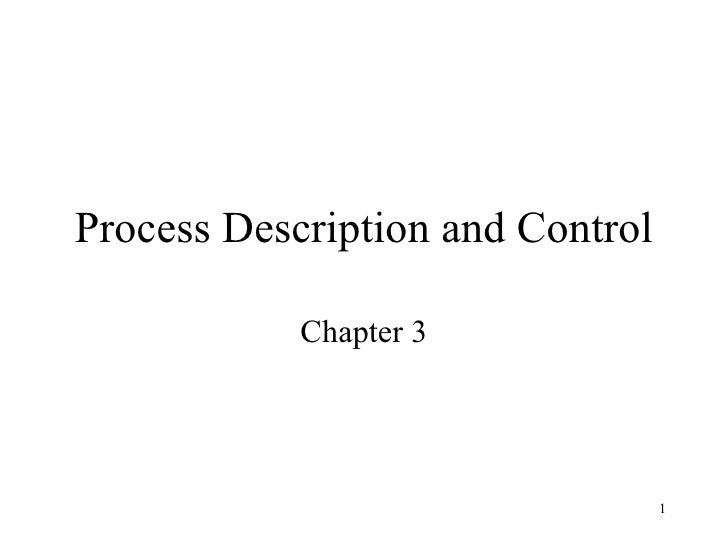 Process Description and Control Chapter 3