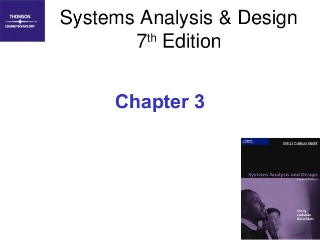 Systems Analysis & Design 7th Edition Chapter 3  1