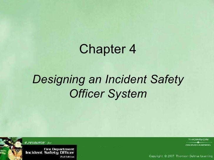 Chapter 4 Designing an Incident Safety Officer System