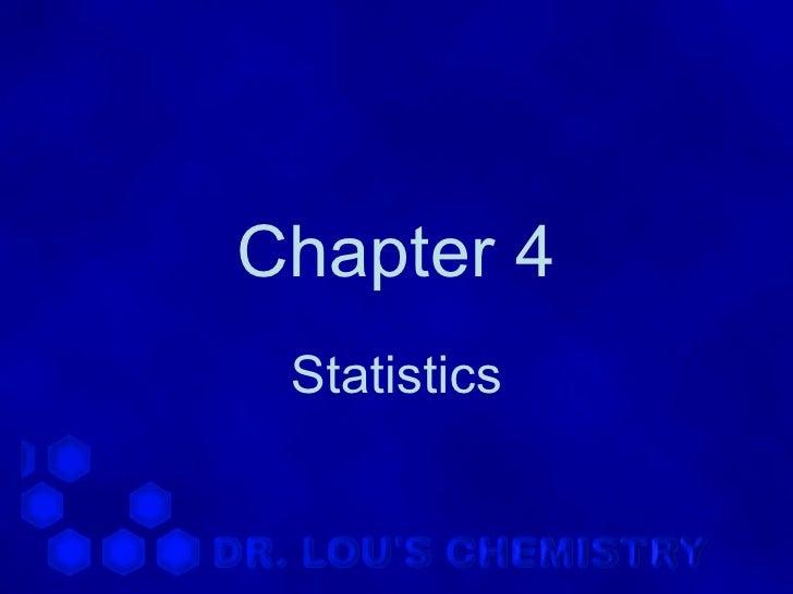 Chapter 4 Statistics