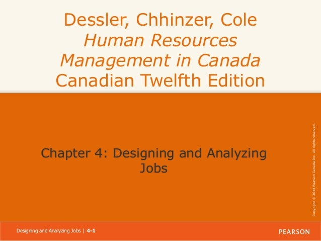 Chapter 4: Designing and Analyzing Jobs  Designing and Analyzing Jobs | 4-1  Copyright © 2014 Pearson Canada Inc. All righ...