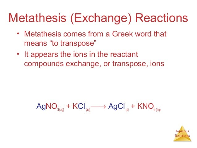 metathesis reaction