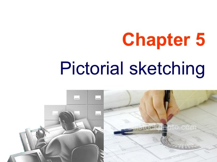 Engineering Drawing: Chapter 05 pictorial sketching