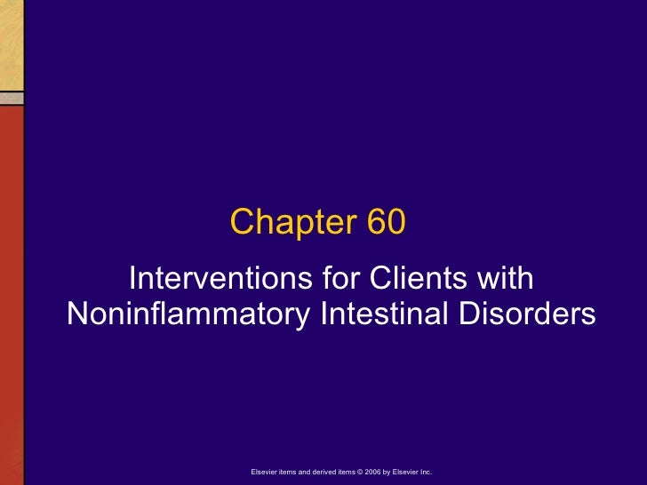 Interventions for Clients with Noninflammatory Intestinal Disorders Chapter 60