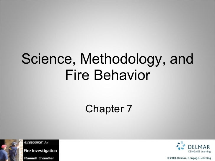 Science, Methodology, and Fire Behavior   Chapter 7