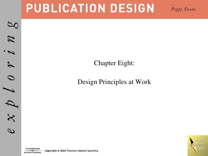 Chapter Eight: Design Principles at Work