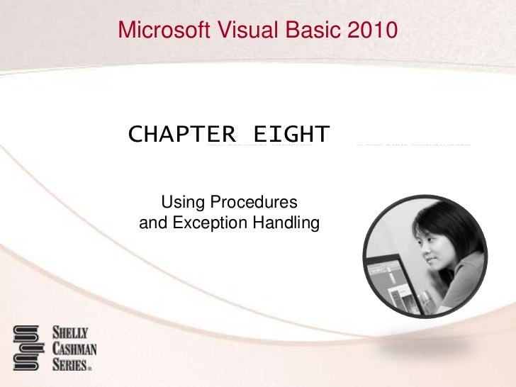 CHAPTER EIGHT<br />Using Procedures and Exception Handling<br />