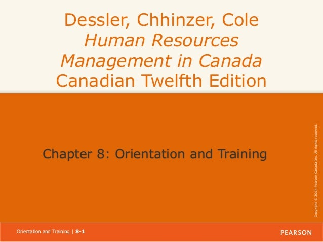 Chapter 8: Orientation and Training  Orientation and Training | 8-1  Copyright © 2014 Pearson Canada Inc. All rights reser...