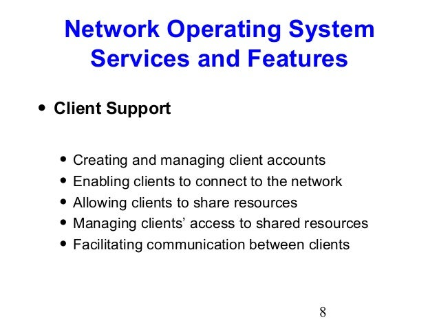 network operating system Network operating systems are specialized computer operating systems that  support local area networks and wide area networks some multi-purpose.