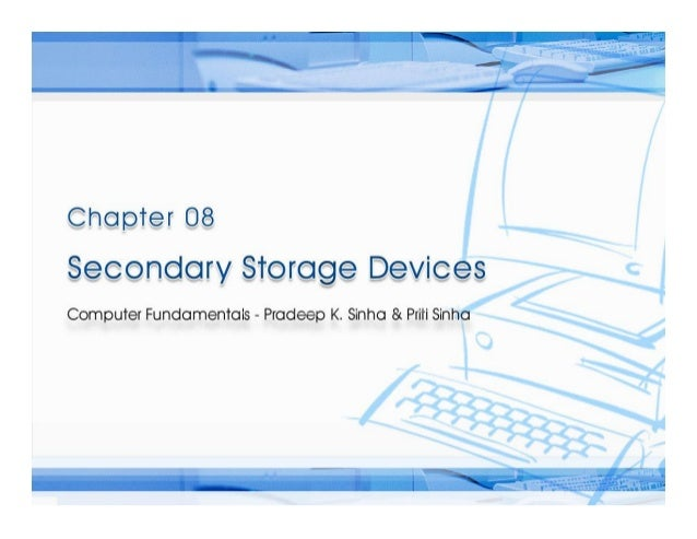 Computer Fundamentals Chapter 08 secondary storage