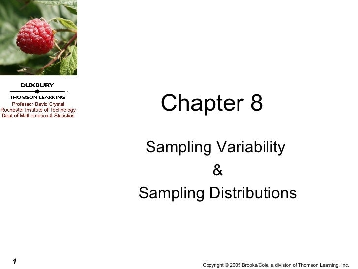 Chapter 8 Sampling Variability  & Sampling Distributions