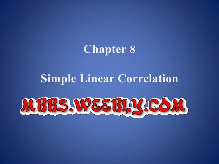 Chapter 8  Simple Linear Correlation