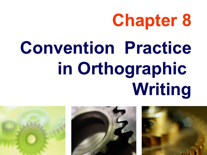 Engineering Drawing: Chapter 08 orthographic convention