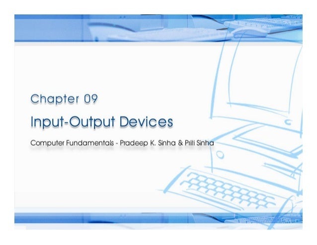 Computer Fundamentals Chapter 09 io devices