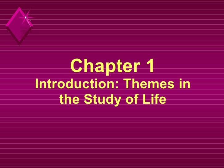 Chapter 1 Introduction: Themes in the Study of Life