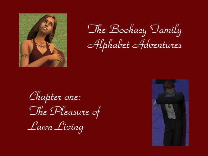 The Bookacy Family Alphabet Adventures, ch. 1