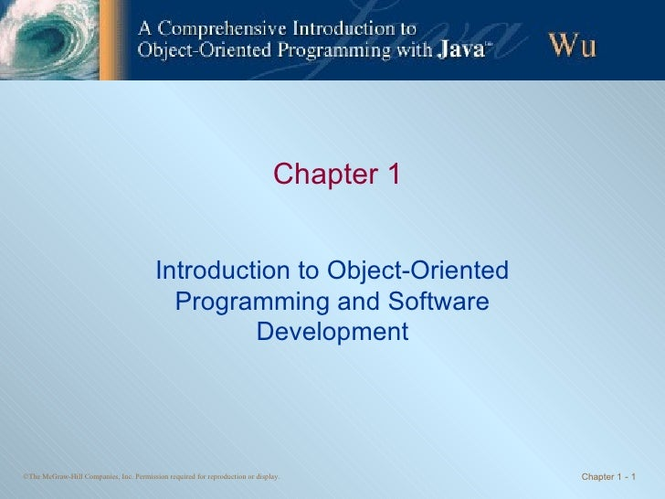 Chapter1 - Introduction to Object-Oriented Programming and Software Development