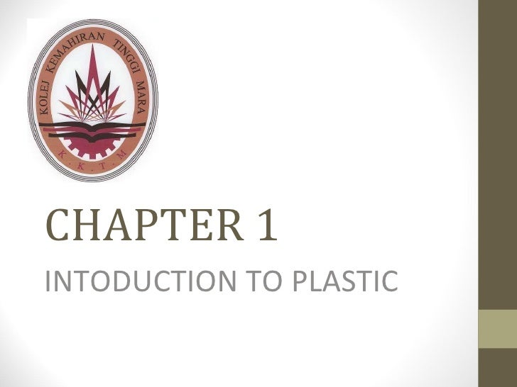 CHAPTER 1 INTODUCTION TO PLASTIC