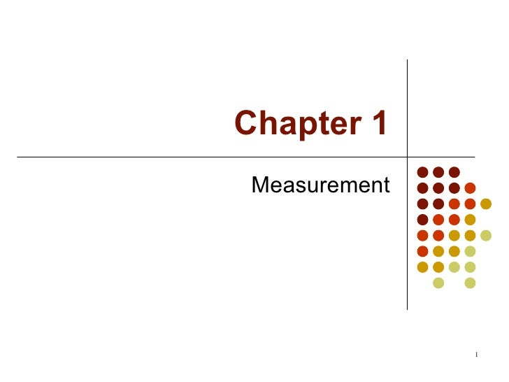 Chapter 1 Measurement