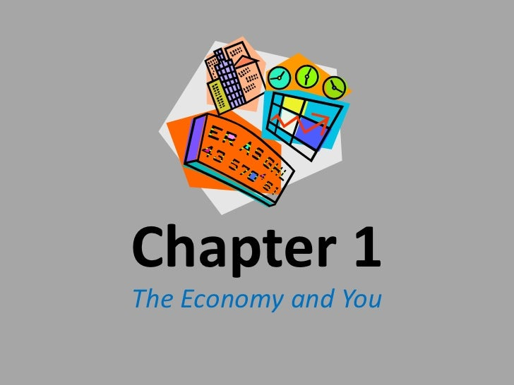 Chapter 1The Economy and You