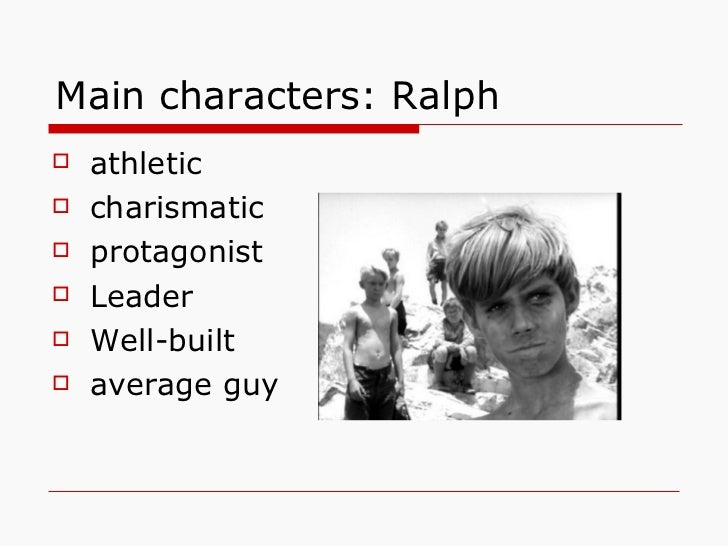 Character analysis essay lord of the flies ralph
