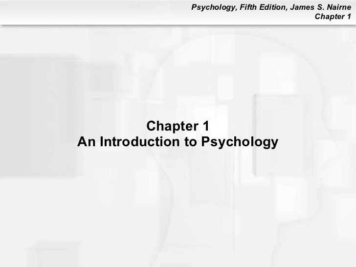 Chapter 1 An Introduction to Psychology