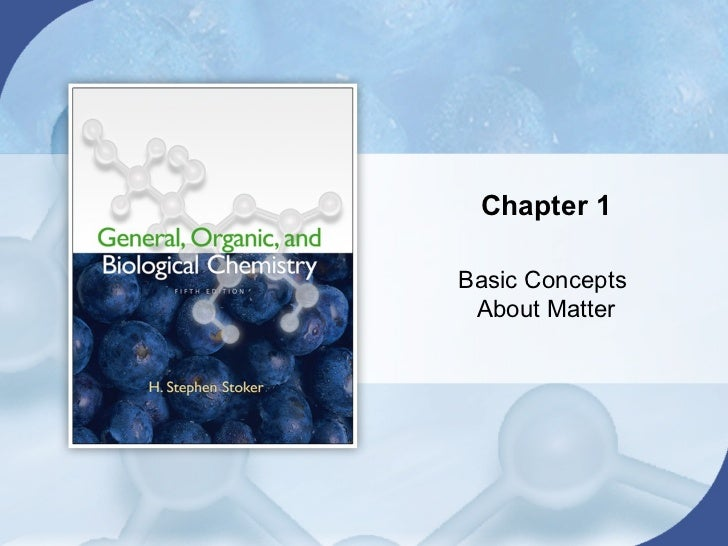 Chapter 1Basic Concepts About Matter