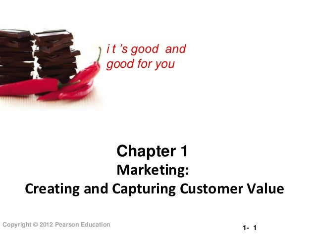 i t 's good and                                good for you                     Chapter 1                     Marketing:  ...