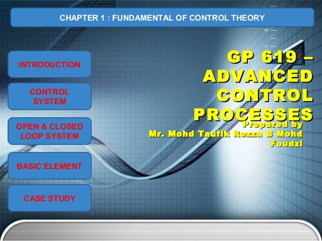 CHAPTER 1 : FUNDAMENTAL OF CONTROL THEORYINTRODUCTION                                     GP 619 –                        ...