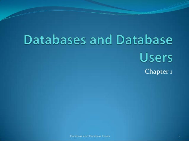Chapter 1 1Database and Database Users