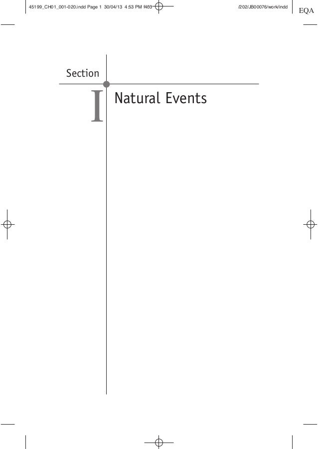 Section Natural Events I 45199_CH01_001-020.indd Page 1 30/04/13 4:53 PM f403 /202/JB00076/work/indd