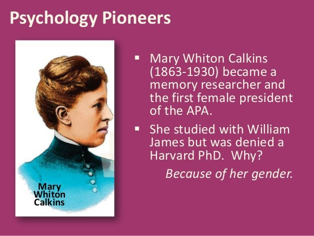 achievements of mary whiton calkins Mary whiton calkins of the american psychological association but also her accomplishments within the field of psychology calkins, mary whiton.
