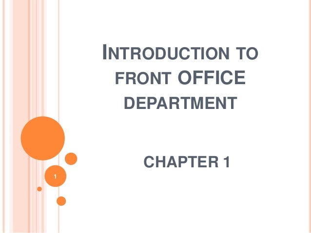 INTRODUCTION TO FRONT OFFICE DEPARTMENT CHAPTER 1 1