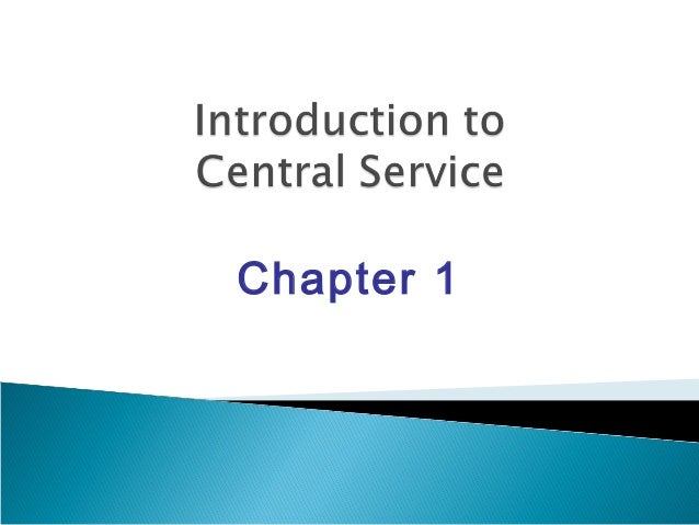 Chapter 1 introduction to central service