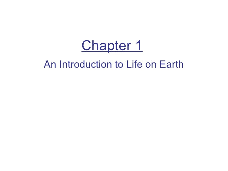 Chapter 1 intro to life on earth