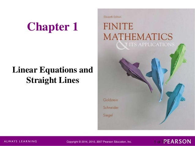 Chapter 1  Linear Equations and Straight Lines  Copyright © 2014, 2010, 2007 Pearson Education, Inc.  1 of 71