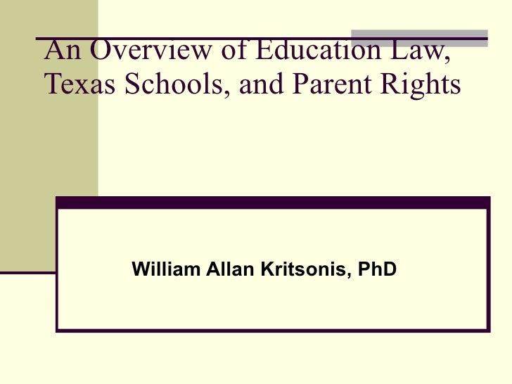 Chapter 1   Overview - Public School Law, Dr. W.A. Kritsonis