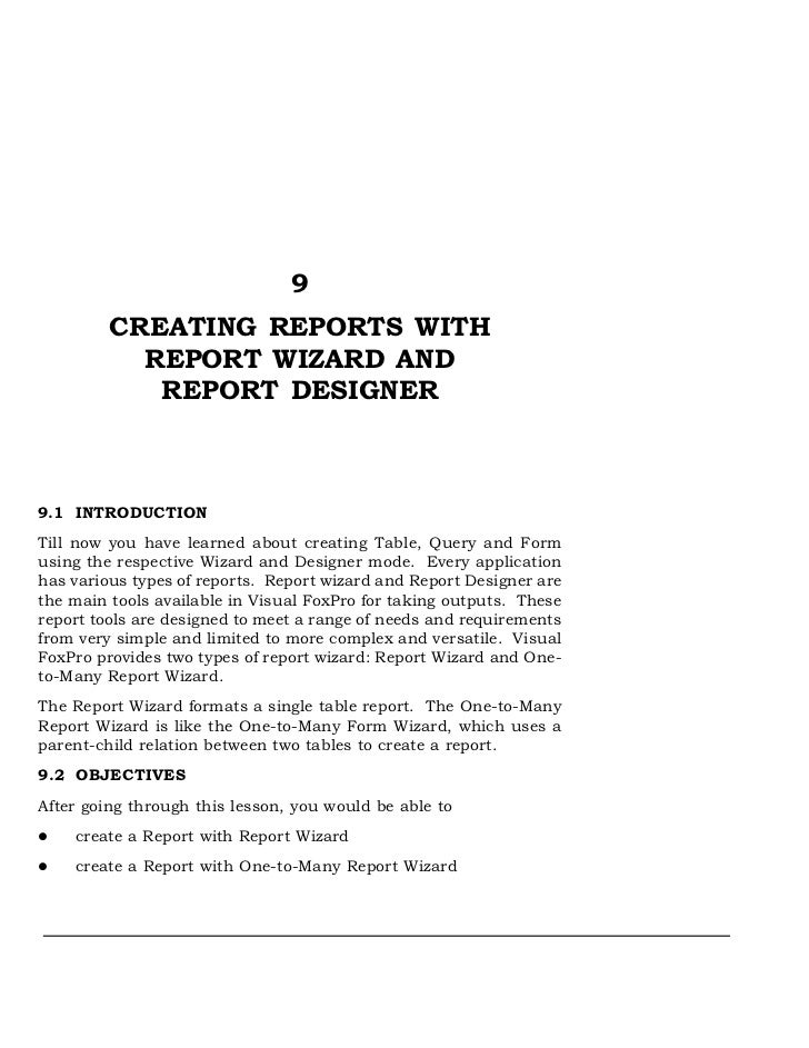 9         CREATING REPORTS WITH           REPORT WIZARD AND            REPORT DESIGNER9.1 INTRODUCTIONTill now you have le...