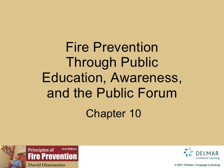 Fire Prevention Through Public Education, Awareness, and the Public Forum   Chapter 10