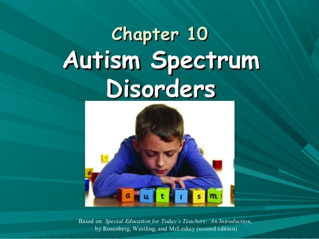 Chapter 10: Autism Spectrum Disorders