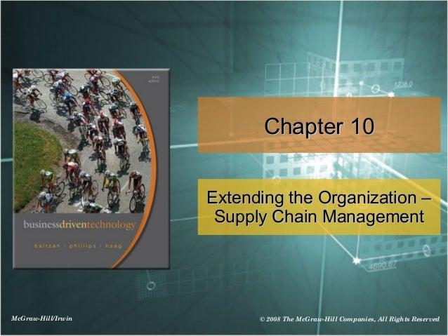 Chapter 10                    Extending the Organization –                     Supply Chain ManagementMcGraw-Hill/Irwin   ...