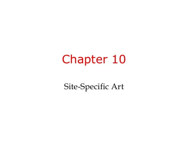 Chapter 10Site-Specific Art