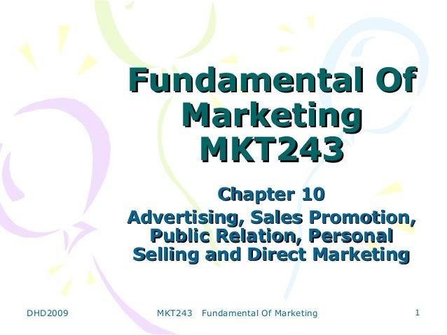 Fundamental Of            Marketing             MKT243                   Chapter 10          Advertising, Sales Promotion,...