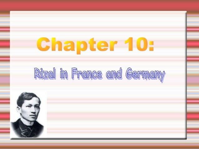  After finishing his studies in Madrid, Rizal decided to leave the Spanish capital and move to France and Germany.  His ...
