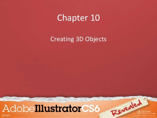 Chapter 10 Creating 3D Objects